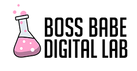 Boss Babe Digital Lab